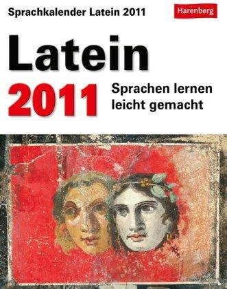 Latein 2011: Sprachen lernen leicht gemacht: Übungen, Rätsel, Geschichten. Mit Intensiv-Vokabeltrainer