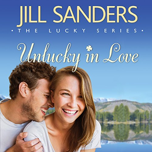 Unlucky in Love     The Lucky Series, Book 1              By:                                                                                                                                 Jill Sanders                               Narrated by:                                                                                                                                 Dara Rosenberg                      Length: 5 hrs and 57 mins     234 ratings     Overall 4.2