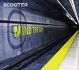 Mind the Gap von Scooter