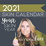 2021 Your Skin Year Natural Kaos Skin Calendar: The Essential Planner and Journal to Organize Your DIY Skincare Procedures