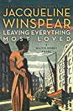 Image of Leaving Everything Most Loved (Maisie Dobbs)
