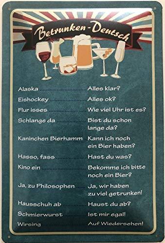 Deko7 Blechschild 30 x 20 cm Betrunken - Deutsch