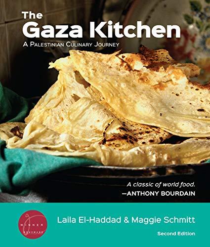 The Gaza Kitchen: A Palestinian Culinary Journey (English Edition)