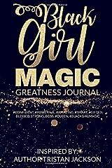 Black Girl Magic:Greatness Journal Paperback