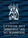 Lexikon des Satanismus und des Hexenwesens - Marc-Roberts-Team