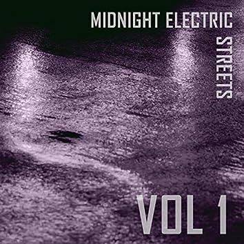 Midnight Electric Streets, Vol. 1