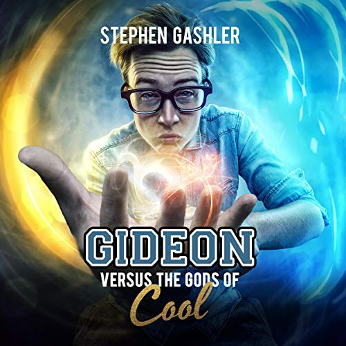 Gideon Versus the Gods of Cool audiobook cover art