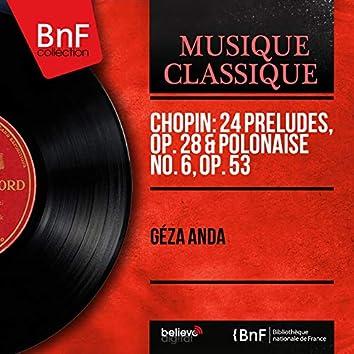 Chopin: 24 Préludes, Op. 28 & Polonaise No. 6, Op. 53 (Stereo Version)