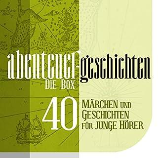 Die Große Abenteuer Box: 40 Märchen und Geschichten Titelbild