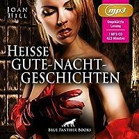 Heie Gute-Nacht-Geschichten | Erotik Audio Storys | Erotisches Hrbuch MP3CD: Erotik pur fr Mnner und Frauen ...