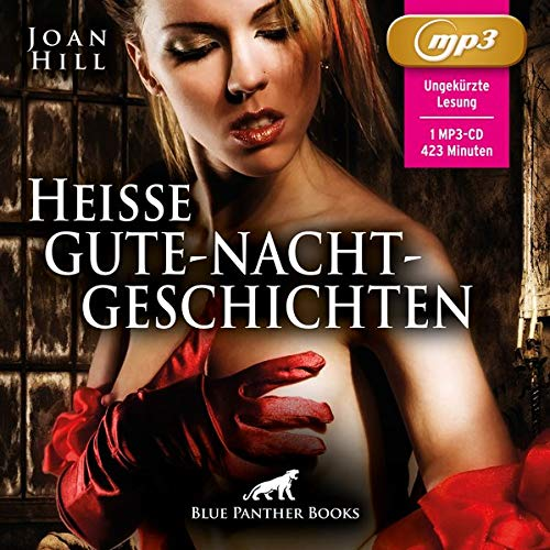 Heiße Gute-Nacht-Geschichten   Erotik Audio Storys   Erotisches Hörbuch MP3CD: Erotik pur für Männer und Frauen ...