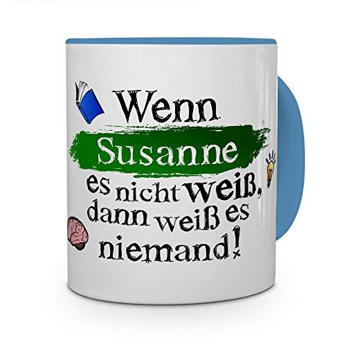 printplanet Tasse mit Namen Susanne - Layout: Wenn Susanne es Nicht weiß, dann weiß es niemand - Namenstasse, Kaffeebecher, Mug, Becher, Kaffee-Tasse - Farbe Hellblau
