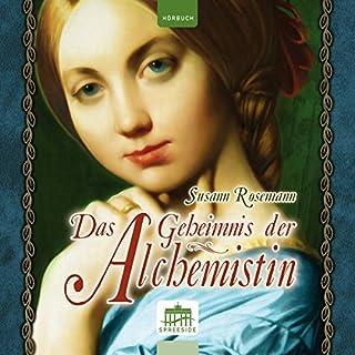 Das Geheimnis der Alchemistin                   Autor:                                                                                                                                 Susann Rosemann                               Sprecher:                                                                                                                                 Petra Glunz-Grosch                      Spieldauer: 11 Std. und 37 Min.     107 Bewertungen     Gesamt 4,3