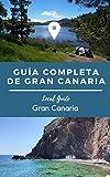 Guía completa de viaje de Gran Canaria: Se trata de una guía con planes y sitios que frecuentamos los locales. Un total de 35 planes que hacer en Gran Canaria.