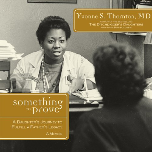 Something to Prove: A Daughter's Journey to Fulfill a Father's Legacy cover art