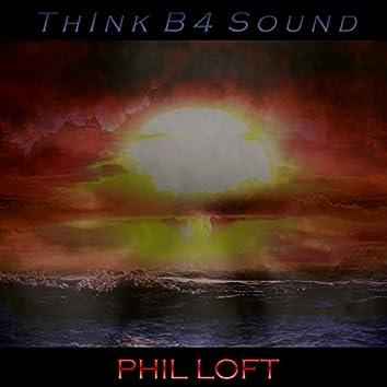 Think B4 Sound