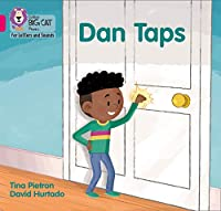 Dan Taps: Band 01a/Pink a (Collins Big Cat Phonics for Letters and Sounds)