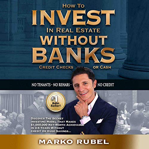 How to Invest in Real Estate Without Banks cover art