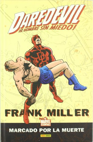 BOME: DAREDEVIL DE FRANK MILLER. MARCADO POR LA MUERTE (Spanish Edition)