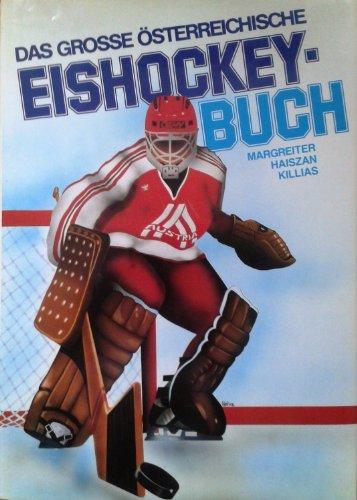 Das grosse Österreichische Eishockey-Buch