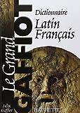 Dictionnaire latin-français - Le grand Gaffiot
