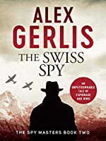 The Swiss Spy (Spy Masters)