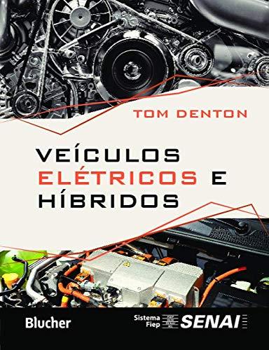 Veículos Elétricos e Híbridos