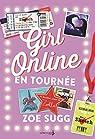 Girl Online en tournée. Girl Online, Tome 2 par Sugg
