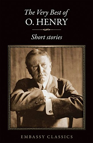 THE VERY BEST SHORT STORIES OF O. HENRY