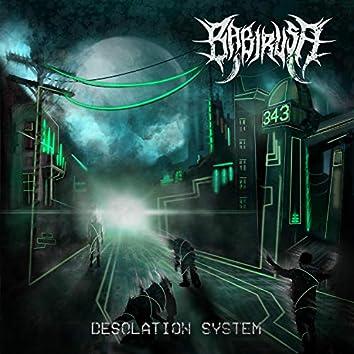Desolation System
