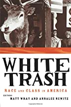 white trash race and class in america