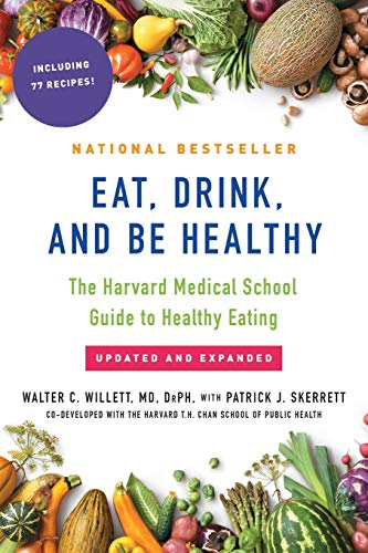 Compare Textbook Prices for Eat, Drink, and Be Healthy: The Harvard Medical School Guide to Healthy Eating Reprint Edition ISBN 9781501164774 by Willett M.D., Walter,Skerrett, P.J.