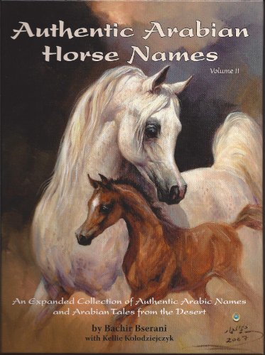 Authentic Arabian Horse Names Volume II