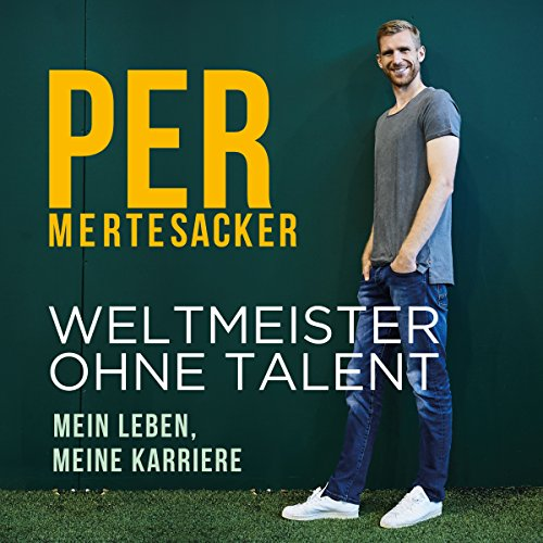 Weltmeister ohne Talent audiobook cover art