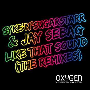 Like That Sound (The Remixes)