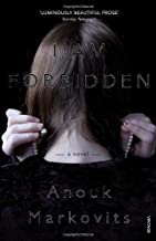 I Am Forbidden by Markovits, Anouk (2013)
