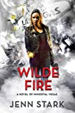 Wilde Fire: Immortal Vegas, Book 10