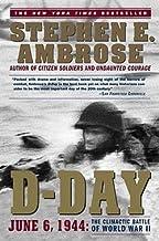 Stephen E. Ambrose: D-Day : June 6, 1944: The Climactic Battle of World War II (Paperback); 1995 Edition
