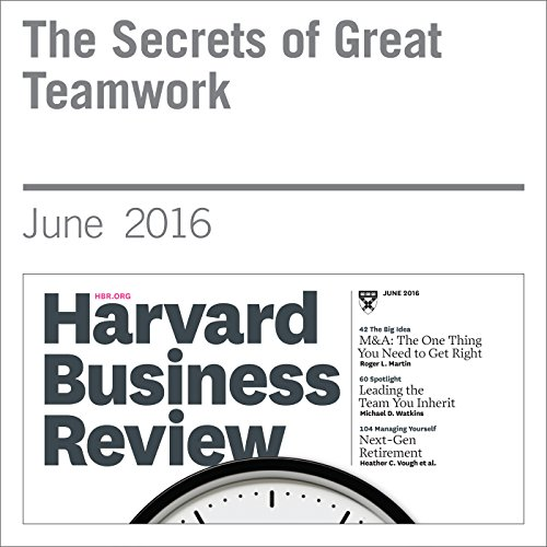 The Secrets of Great Teamwork audiobook cover art