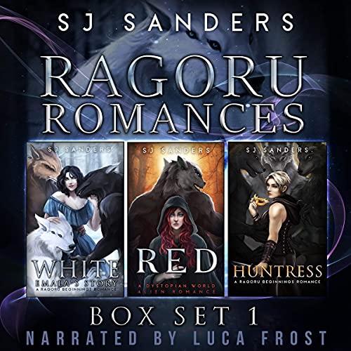 Ragorou Romances: Boxset 1 Audiobook By S.J. Sanders cover art