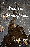 Vivir en #ModoAvión