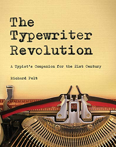 The Typewriter Revolution: A Typ...