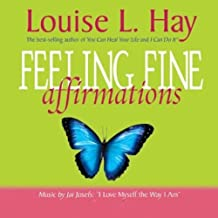 Feeling Fine Affirmations