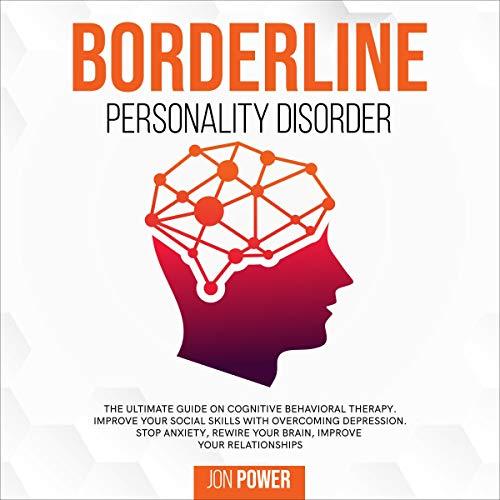 Borderline Personality Disorder Audiobook By Jon Power cover art
