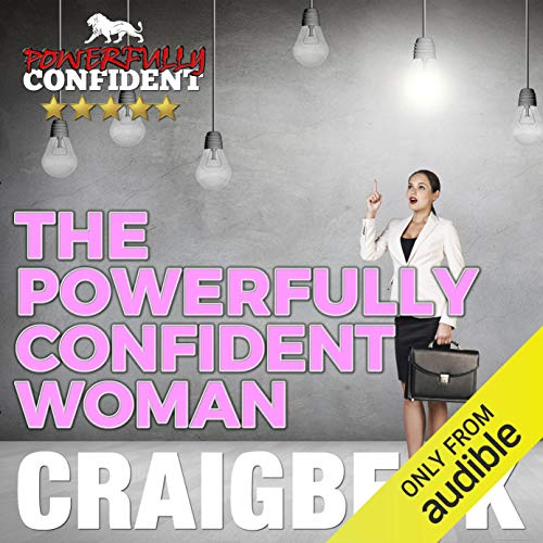 The Powerfully Confident Woman audiobook cover art