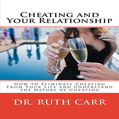 Cheating and Your Relationship audiobook cover art
