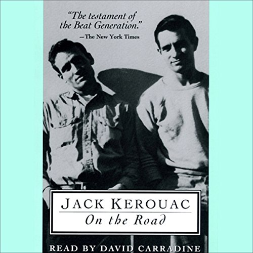 On the Road                   By:                                                                                                                                 Jack Kerouac                               Narrated by:                                                                                                                                 David Carradine                      Length: 2 hrs and 35 mins     160 ratings     Overall 3.8