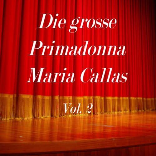 Orchestra del Teatro alla Scala, Tullio Serafin, Maria Callas