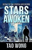 Stars Awoken: A LitRPG Apocalypse: The System Apocalypse: Book 7