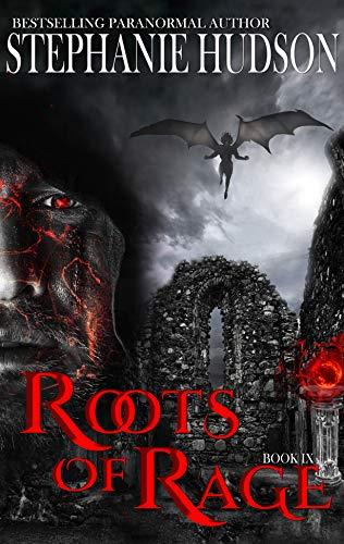 Roots Of Rage: A Vampire King Paranormal Romance (Transfusion Saga Boo